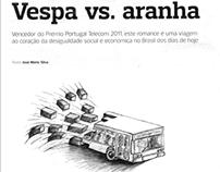 Vespa vs. aranha