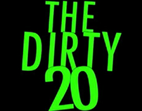 """The Dirty 20"" (PSA/Political campaign)"
