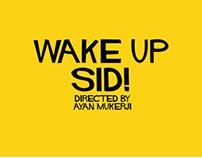 Wake up Sid Minimal Poster