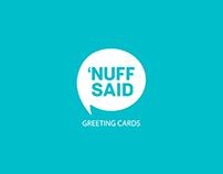 'Nuff Said
