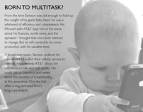 Born to Multitask