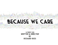 Because We Care - DVD Press Kit