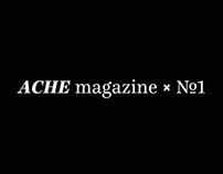 THE  ACHE | MAGAZINE