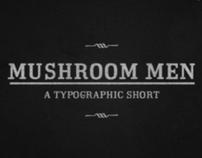 Mushroom Men Typographic Short