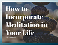 How to Incorporate Meditation in Your Life