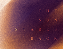 The Sun Stares Back Experimental Project