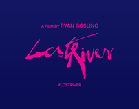 Lost River | A Film By Ryan Gosling