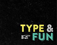 Type & Fun
