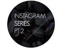 Instagram Pic. Part. 2