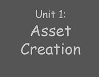 Unit 1: Assets Creation