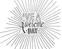 Have a fucking Awesome Day