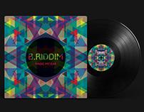 Vinyl Cover | B. Riddim