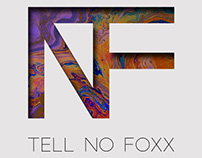 Tell No Foxx Album Art