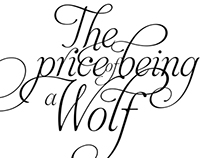 The price of being a wolf