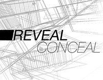 Reveal Conceal