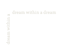 dream within a dream