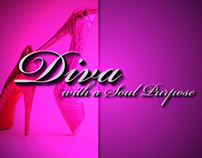 Diva with A Soul Purpose