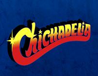 ★ CHICHADELIA ★