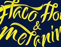 proyecto  lettering flaco flow y melanina