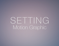 Setting Motion Graphic