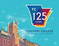 Teachers College 125th Anniversary Identity/Campaign