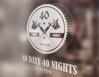 40 Days 40 Nights Tattoo