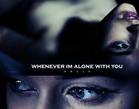 Song : Adele - Whenever I'm Alone With you