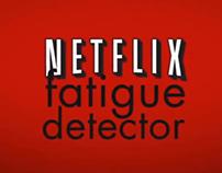 Netflix Fadigue Detector