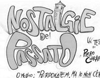 NOSTALGIE DEL PASSATO...