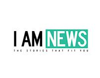 I Am News
