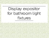 Display expositor for bathroom light fixtures