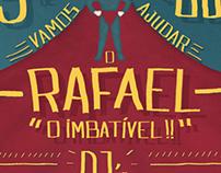 """Rafael """"O Imbatível"""""""