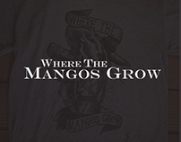 """Where The Mangos Grow"" T-Shirt Design"
