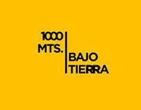 1000 mts Underground