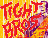 Tight Bros. Screen Printed Gigposter. 3 colors