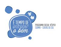 Programa Social  Vésper | É tempo de entregar o bem