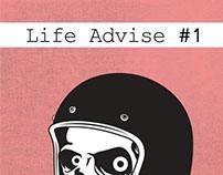 Life Advise #1