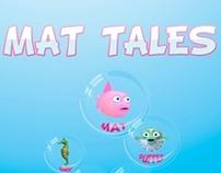 Mat tales