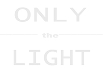 Only The Light
