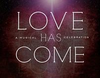 Love Has Come | Christmas Program