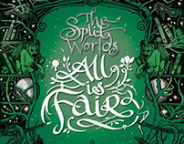 The Split Worlds - All is Fair