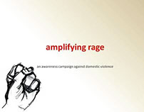 Amplifying Rage - unconventional social campaign idea