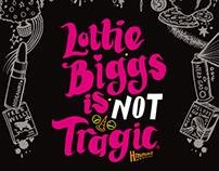 Lottie Biggs Is Not Tragic Cover
