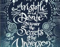 Aristotle & Dante Discover the Secrets of the Universe