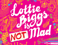 Lottie Biggs is Not Mad - Cover