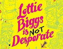 Lottie Biggs is Not Desperate - Cover
