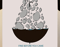 "Fine Before You Came -  Poster "" O """