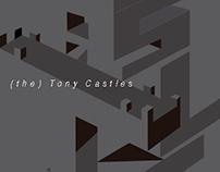 (the) Tony Castles