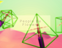 People Be Flowers, By: André De Alba