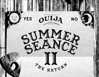 Summer Seance II - The Return